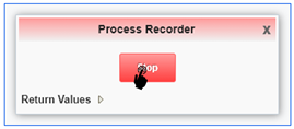 20-process recorder stop_Creating the Orchestrator_Orchestrator Tutorial by Example and New Features Under 9.2.5.3_Createch